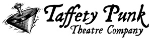 taffety punk theatre co
